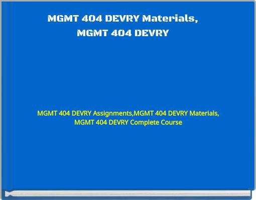 mgmt 520 complete course Mgmt 520 keller assignments,mgmt 520 keller materials,mgmt 520 keller tutorials,mgmt 520 keller complete course by: kamalgoyal2050.