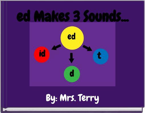 ed Makes 3 Sounds...