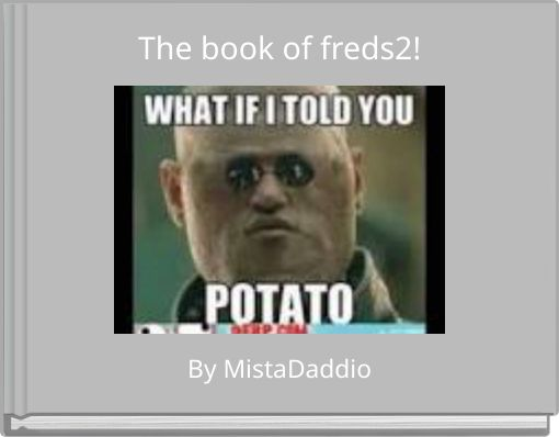 The book of freds2!