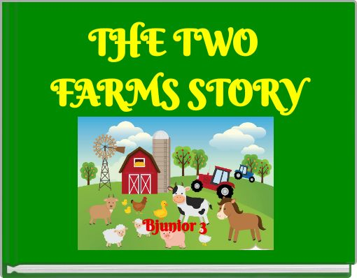 THE TWO FARMS STORY