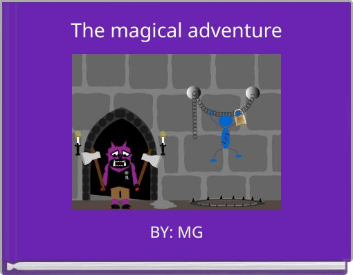 The magical adventure