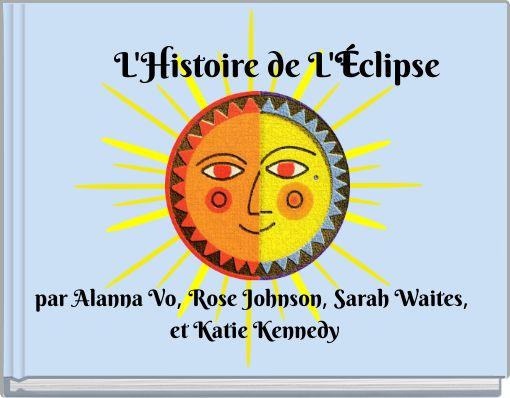 L'Histoire de L'Éclipse