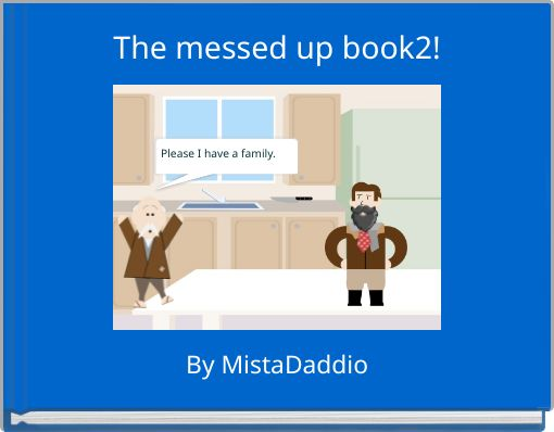 The messed up book2!
