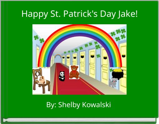 Happy St. Patrick's Day Jake!