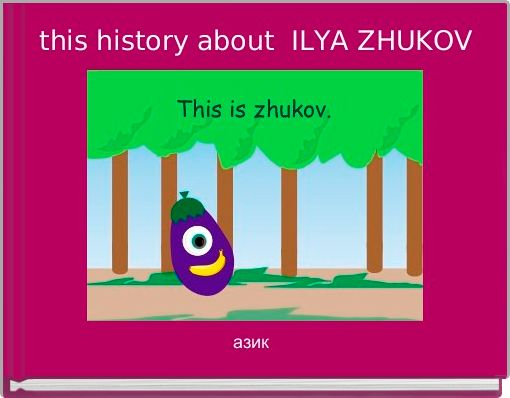 this history about  ILYA ZHUKOV