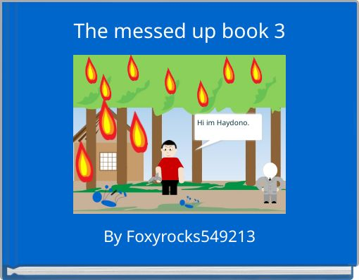 The messed up book 3