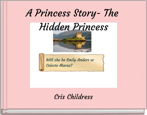 A Princess Story- The Hidden Princess