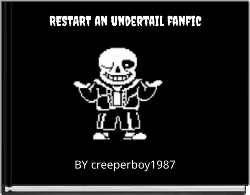 RESTART an undertail fanfic