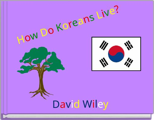 How Do Koreans Live?