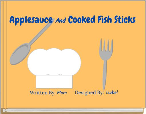 Applesauce And Cooked Fish Sticks
