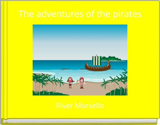 The adventures of the pirates