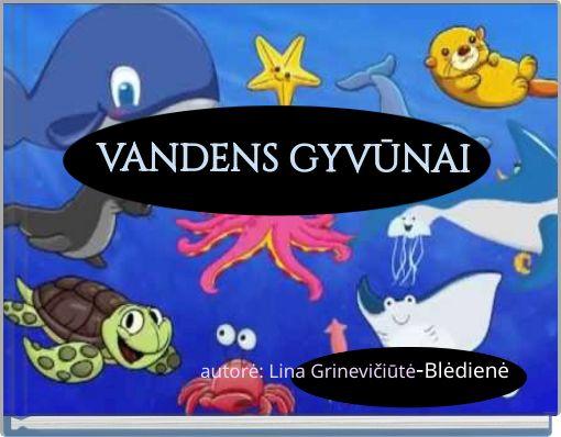 VANDENS GYVŪNAI