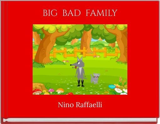 BIG  BAD  FAMILY