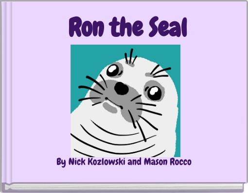 Ron the Seal