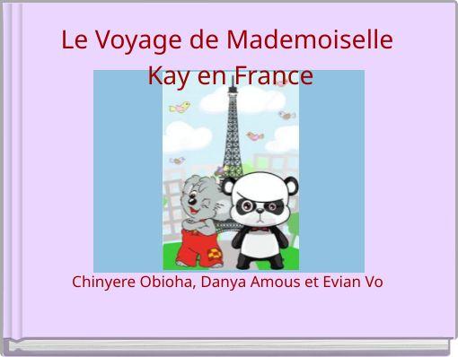Le Voyage de Mademoiselle Kay en France
