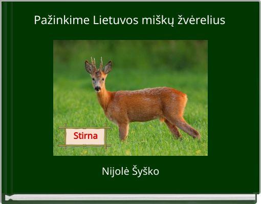 Pažinkime Lietuvos miškų žvėrelius