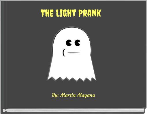 The Light Prank