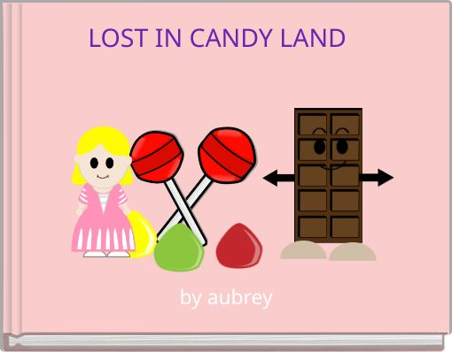 LOST IN CANDY LAND
