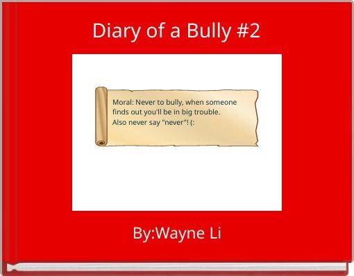 Diary of a Bully #2