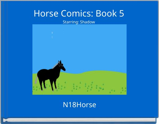 Horse Comics: Book 5Starring: Shadow