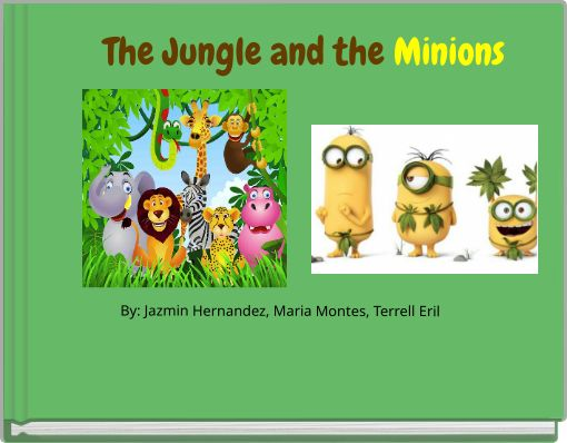 The Jungle and the Minions