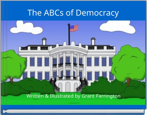 The ABCs of Democracy