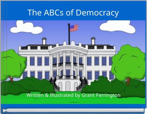 The ABCs of Democracy