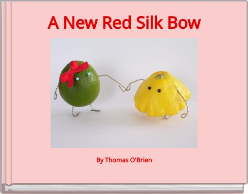 A New Red Silk Bow
