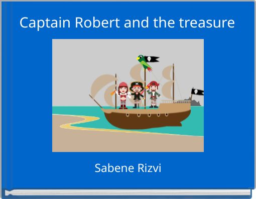 Captain Robert and the treasure