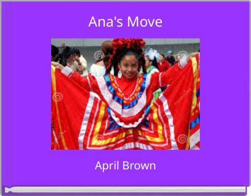 Ana's Move