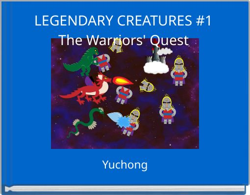 LEGENDARY CREATURES #1The Warriors' Quest