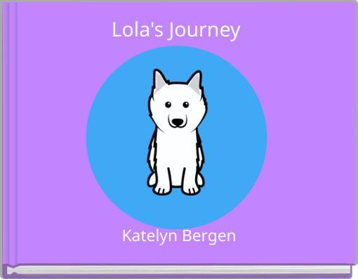 Lola's Journey