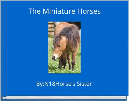 The Miniature Horses