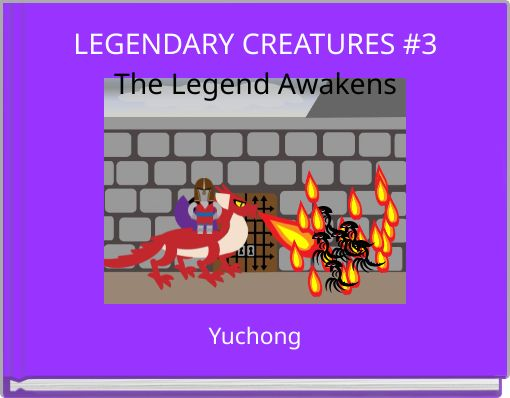 LEGENDARY CREATURES #3The Legend Awakens