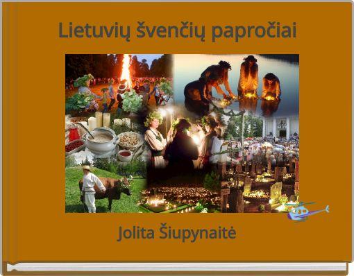 Lietuvių švenčių papročiai