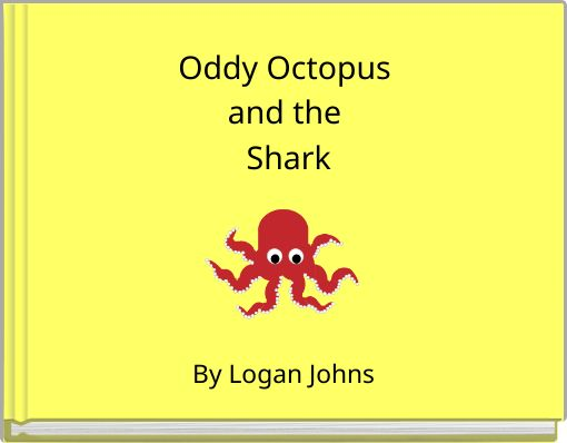 Oddy Octopus and the Shark