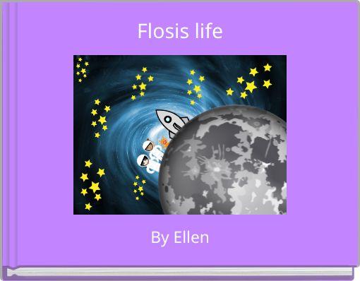 Flosis life
