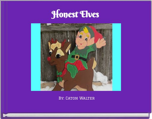 Honest Elves