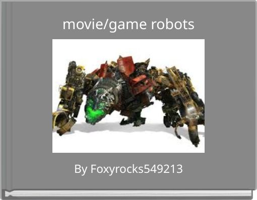 movie/game robots