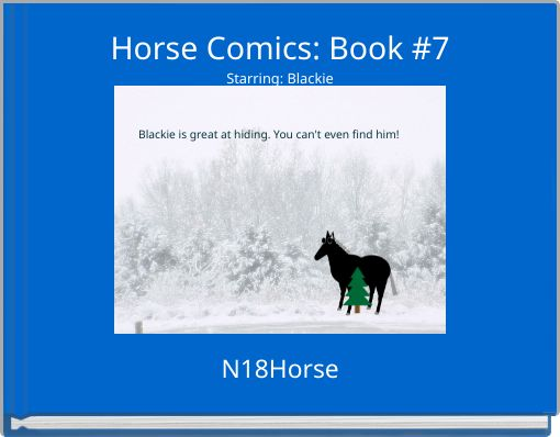 Horse Comics: Book #7Starring: Blackie