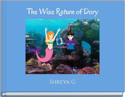 The Wise Return of Dory