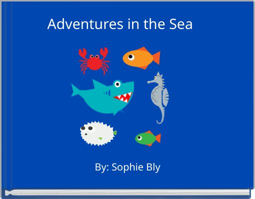 Adventures in the Sea