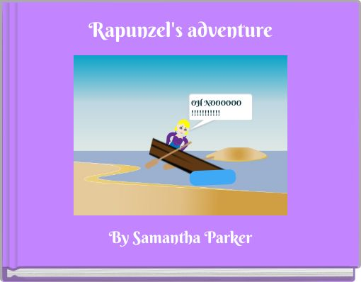 Rapunzel's adventure