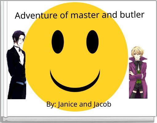 Adventure of master and butler