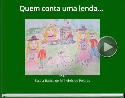 Book titled 'Quem conta uma lenda...'