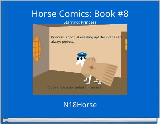 Horse Comics: Book #8Starring: Princess