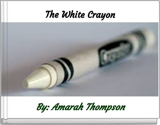 The White Crayon