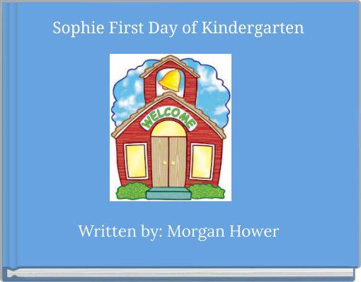 Sophie First Day of Kindergarten