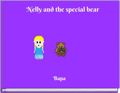 Nelly and the special bear