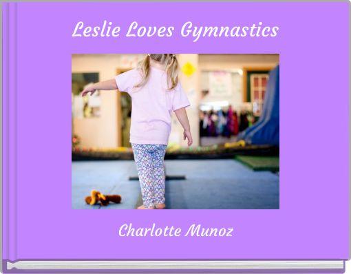 Leslie Loves Gymnastics